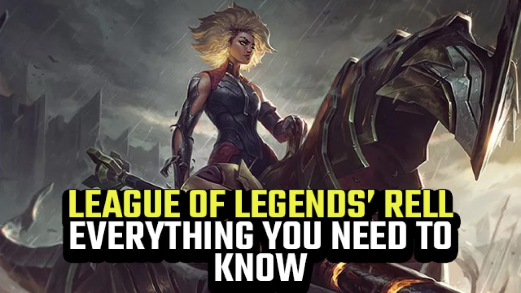 League Of Legends Rell