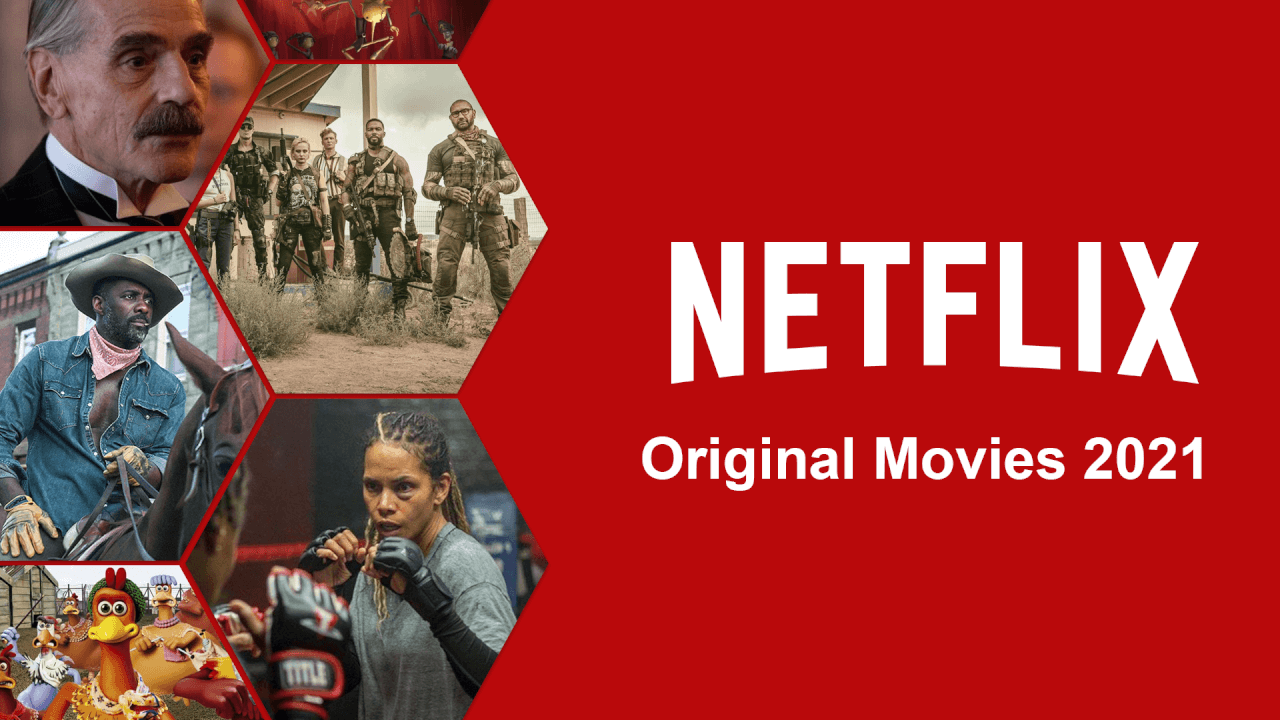 Netflix is releasing a new movie every single week of 2021