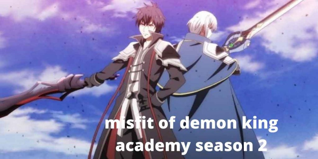 The Misfit of Demon King Academy season 2