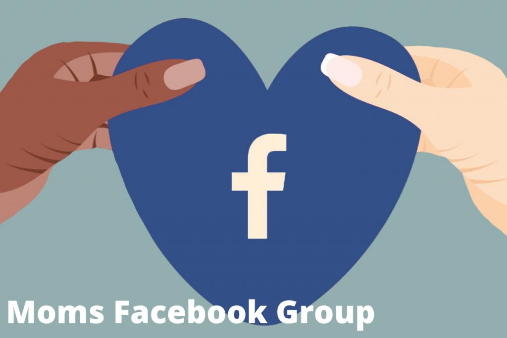 Moms Facebook Group