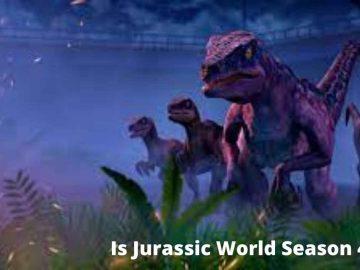 Is-Jurassic-World-Season-4