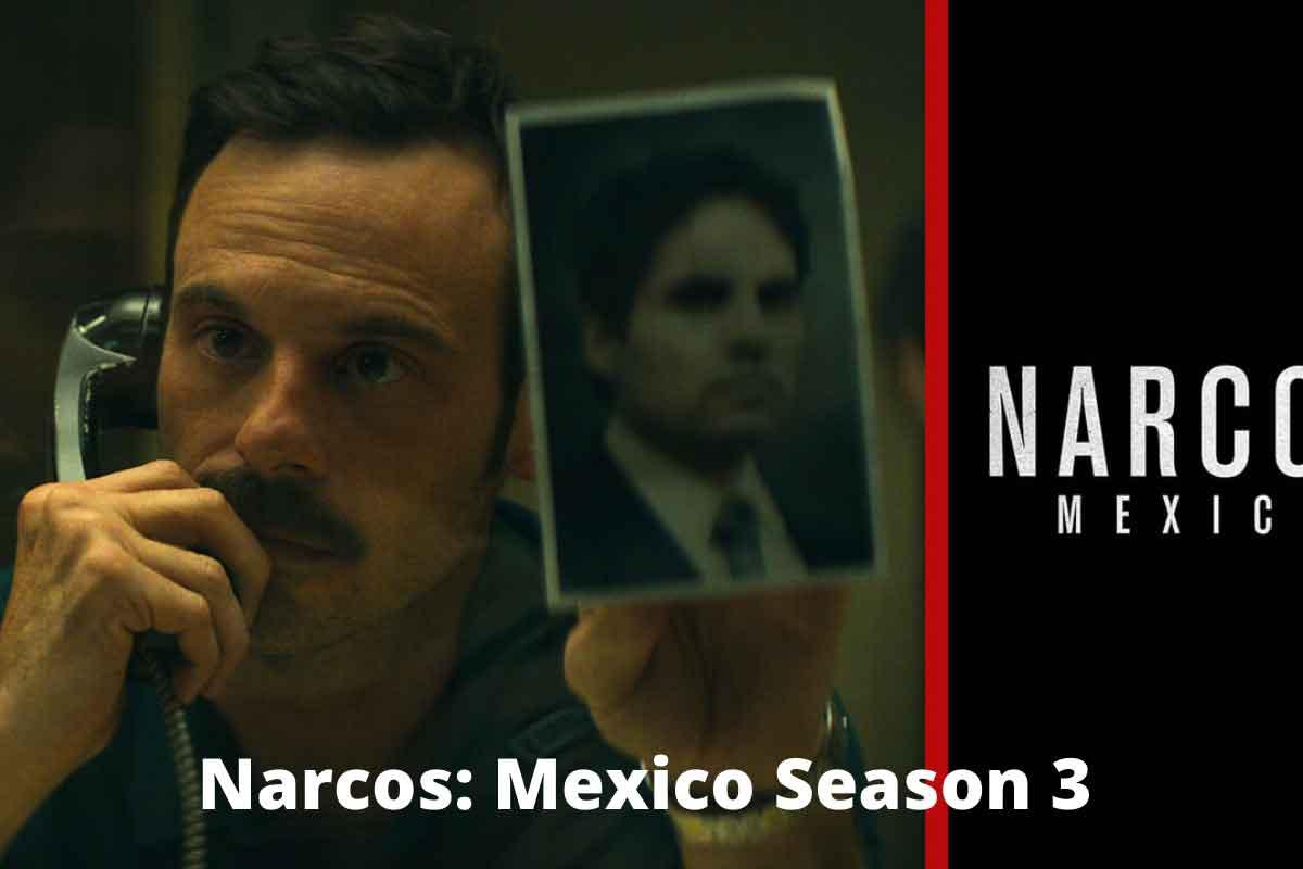 Narcos-Mexico-Season-3
