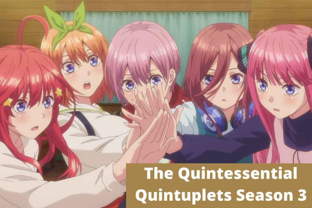 The Quintessential Quintuplets is one of the famous