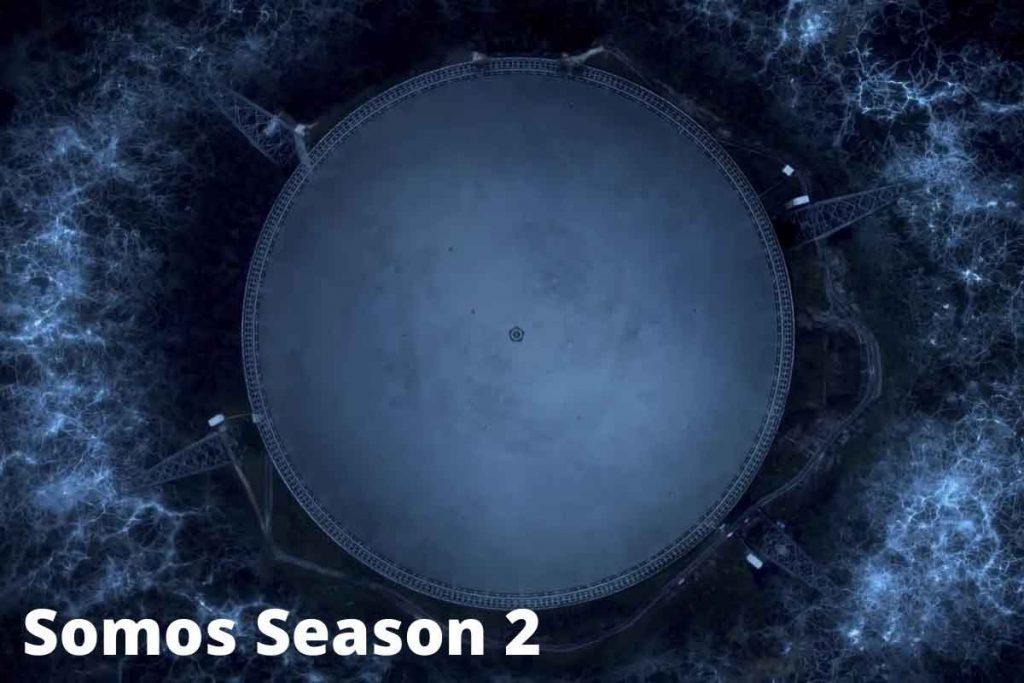 Somos Season 2