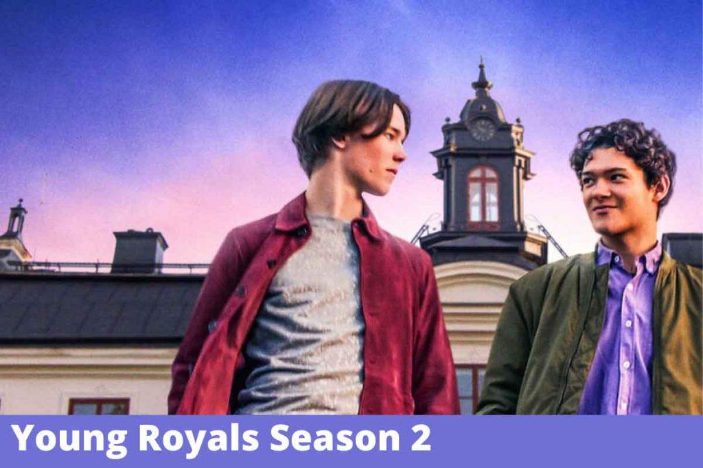 Young Royals Season 2