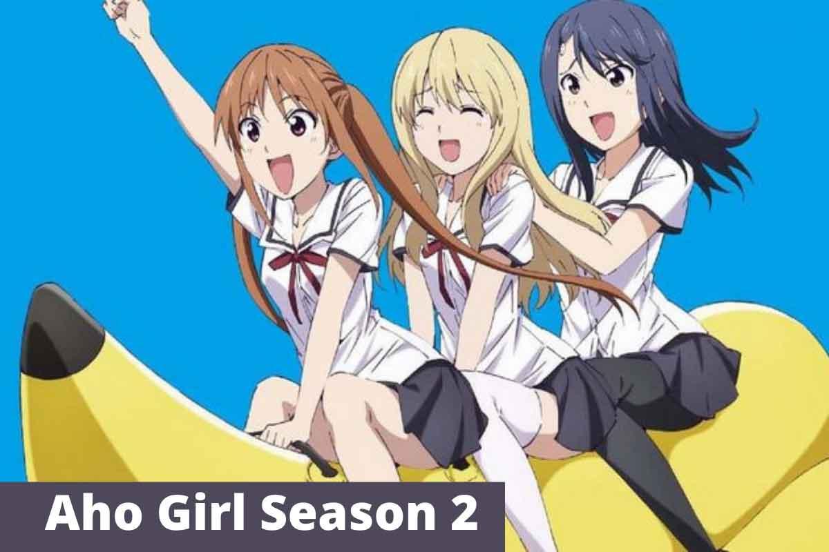 Aho Girl Season 2