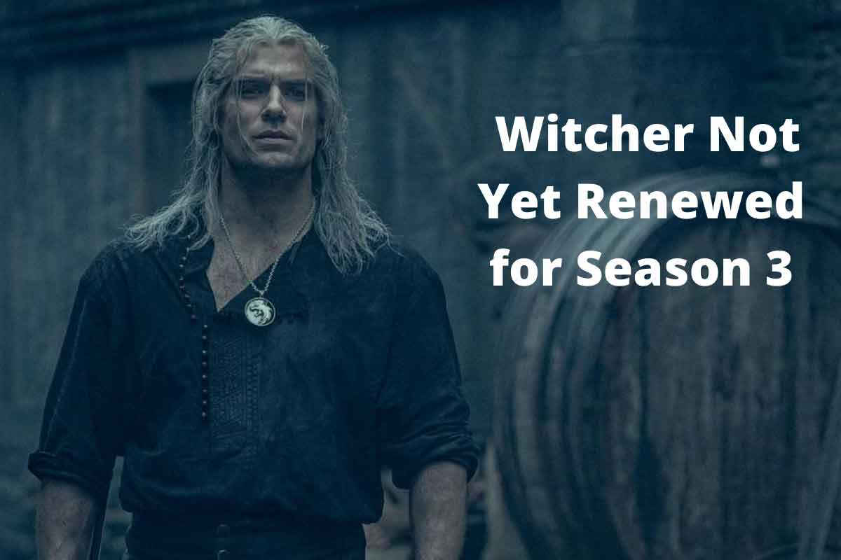 Witcher Not Yet Renewed for Season 3