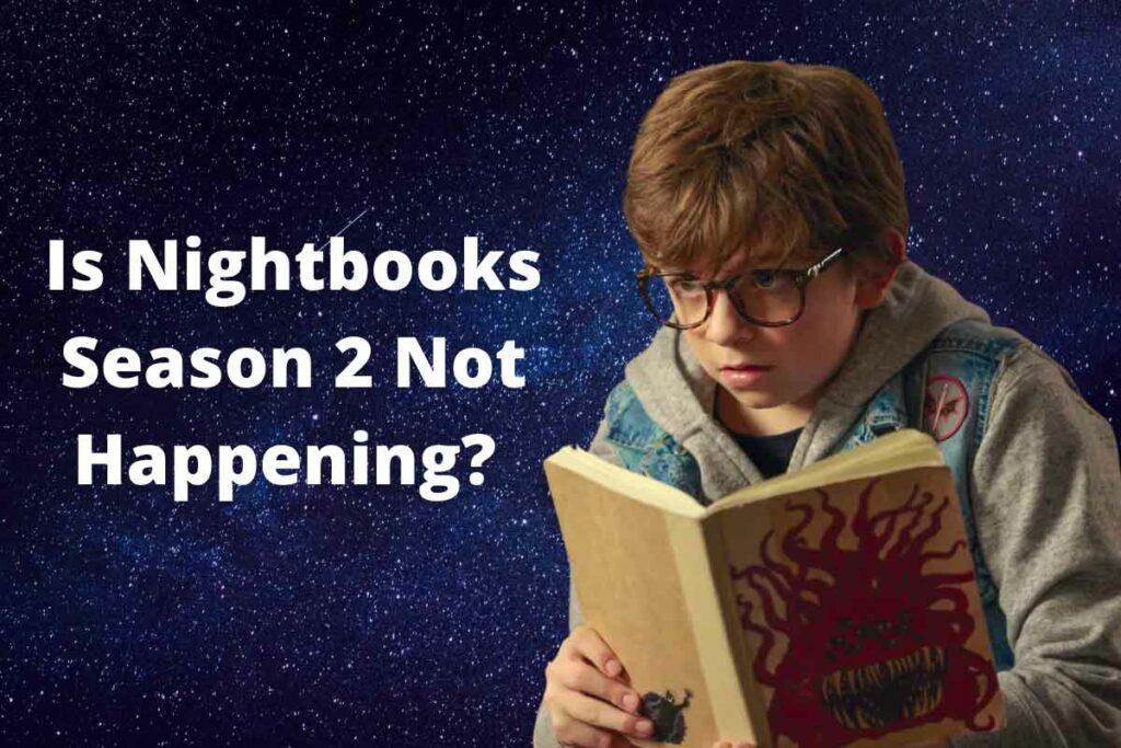Is Nightbooks Season 2 Not Happening?