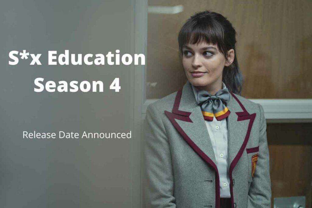 S*x Education Season 4