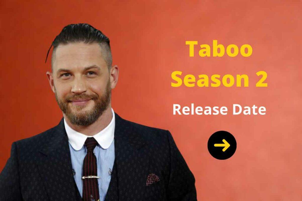 Taboo Season 2
