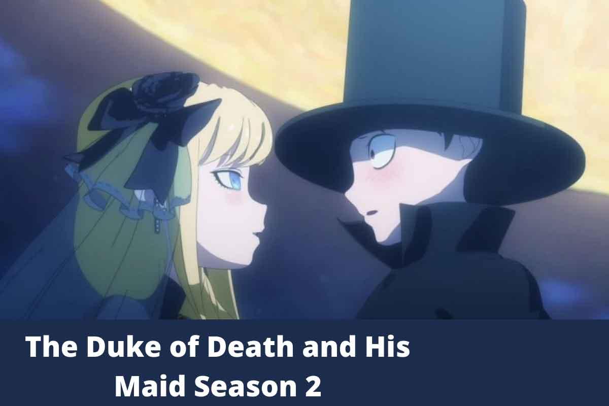 The Duke of Death and His Maid Season 2