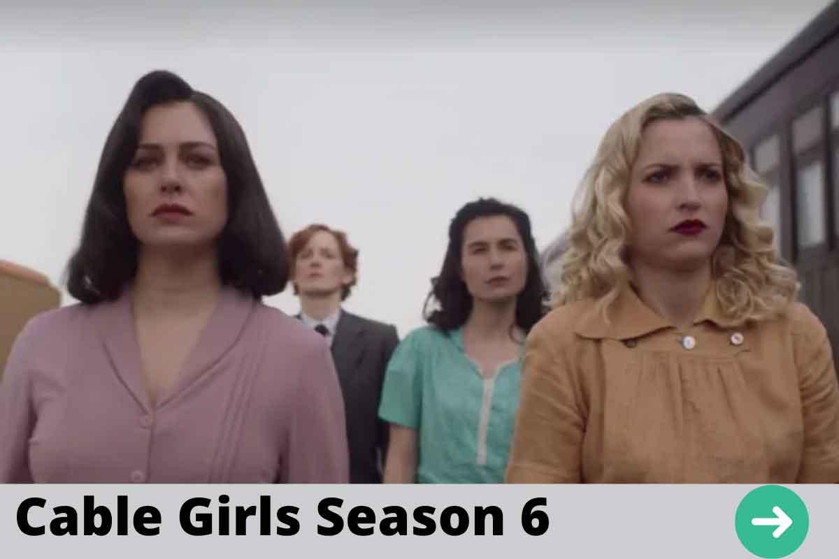 Cable-Girls-Season-6