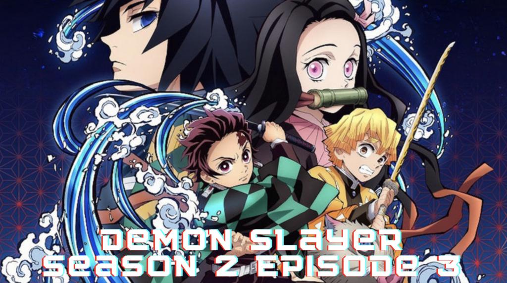Demon Slayer Season 2 Episode 3
