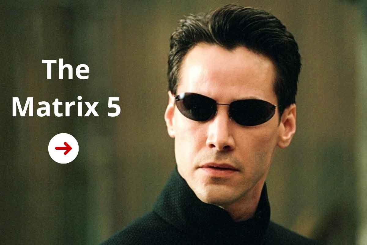 The Matrix 5