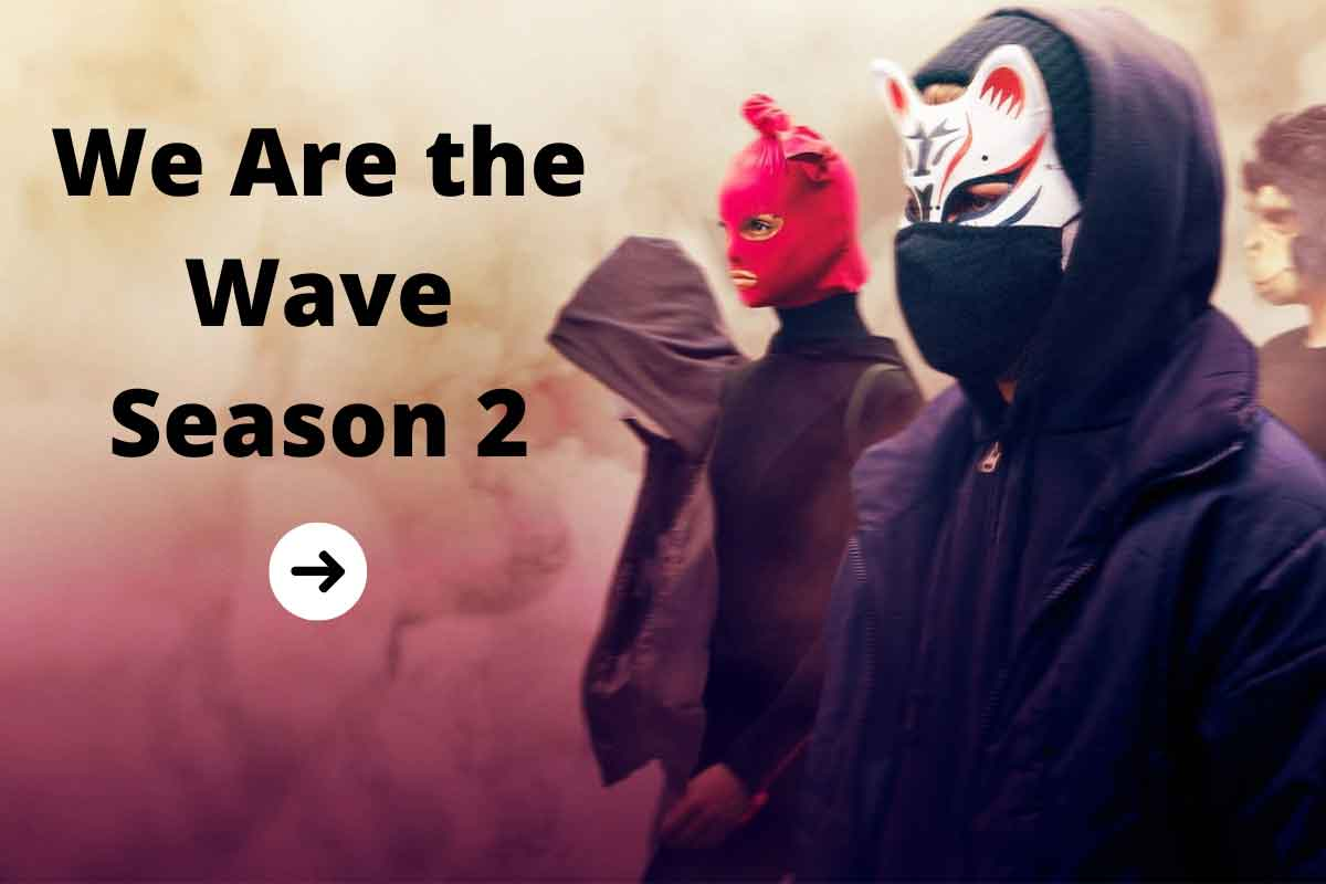We Are the Wave Season 2