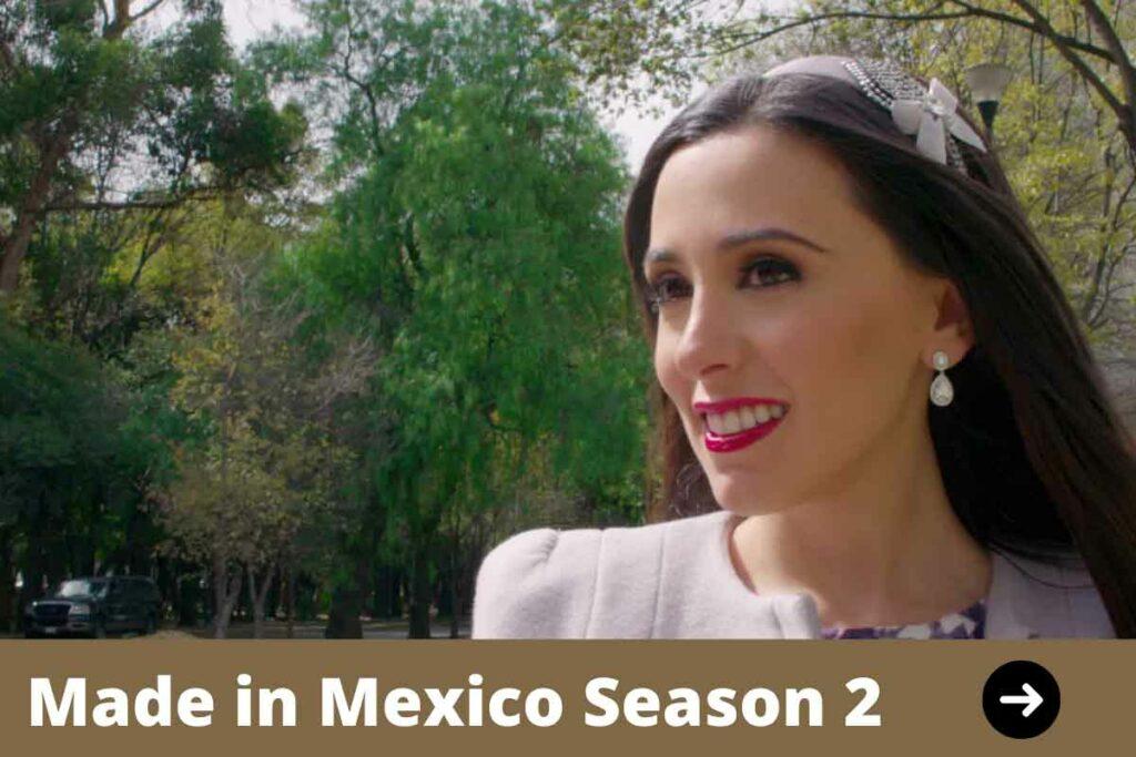 made-in-mexico-season-2