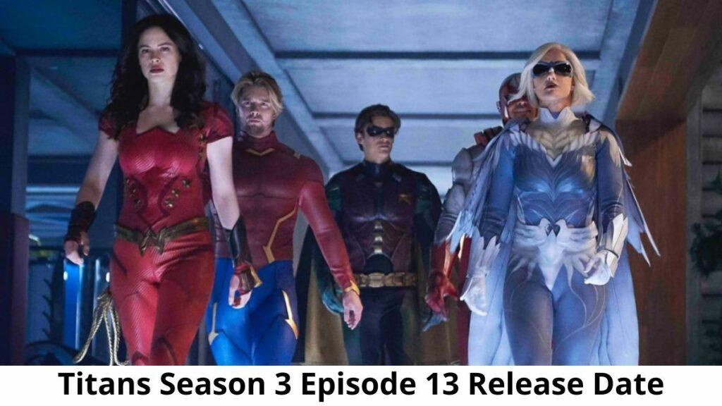 Titans Season 3 Episode 13
